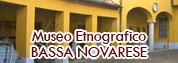 Museo Etnografico della Bassa Novarese